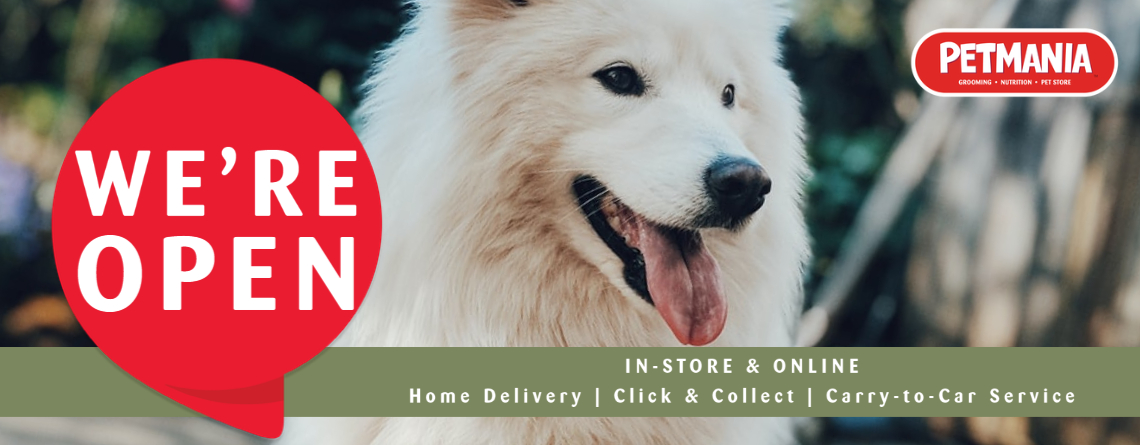 Petmania stores nationwide are open 7 days week