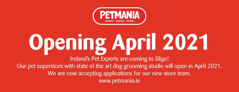 Petmania Sligo to open in April 2021